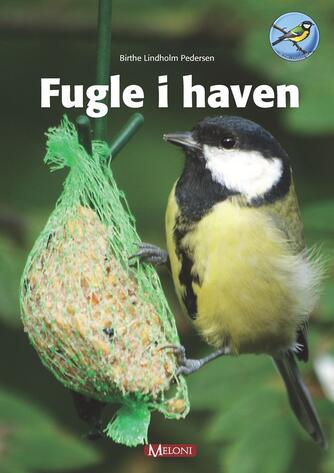 Birthe Lindholm Pedersen: Fugle i haven
