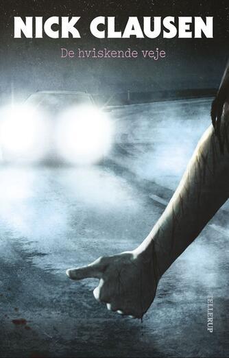 Nick Clausen: De hviskende veje