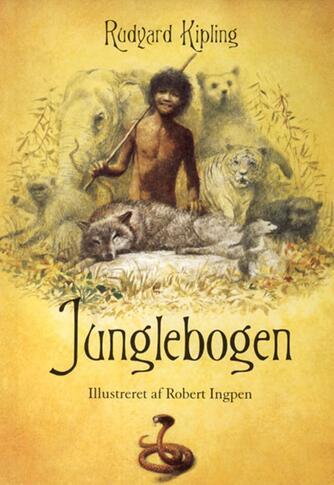 Rudyard Kipling: Junglebogen (Ved Birgitte Brix)