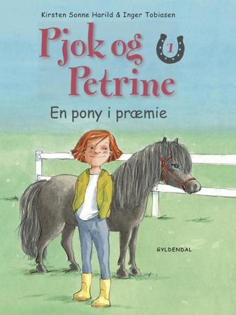 Kirsten Sonne Harild: En pony i præmie