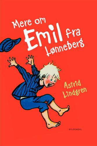 Astrid Lindgren: Mere om Emil fra Lønneberg (Ved Kina Bodenhoff)