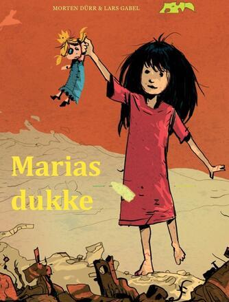 Morten Dürr, Lars Gabel: Marias dukke