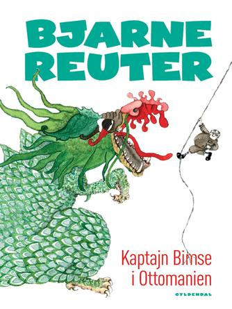 Bjarne Reuter: Kaptajn Bimse i Ottomanien