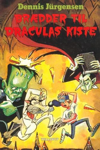 Dennis Jürgensen: Brædder til Draculas kiste