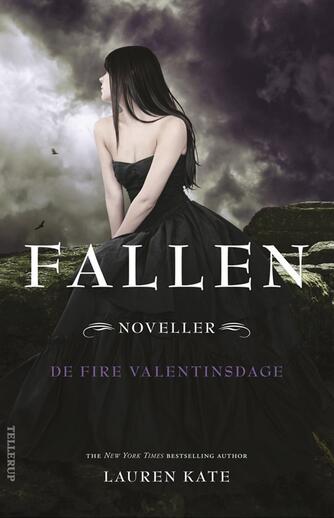 Lauren Kate: Fallen : de fire valentinsdage : noveller
