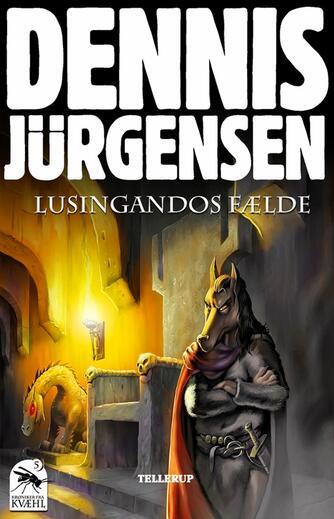 Dennis Jürgensen: Lusingandos fælde