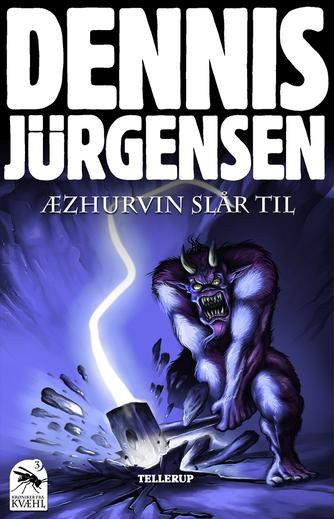 Dennis Jürgensen: Æzurhvin slår til
