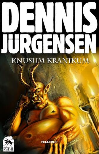 Dennis Jürgensen: Knusum Kranikum