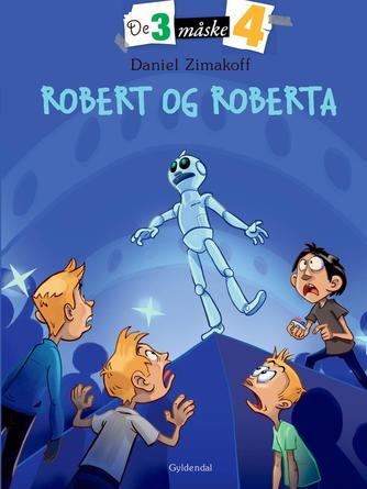 Daniel Zimakoff: Robert og Roberta