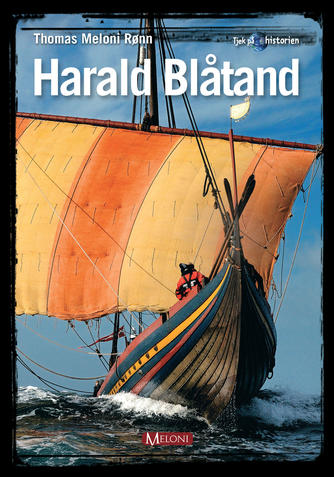 Thomas Meloni Rønn: Harald Blåtand