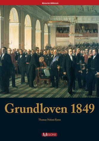 Thomas Meloni Rønn: Grundloven 1849