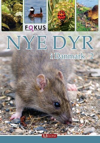 Lars Groth: Nye dyr i Danmark. 2