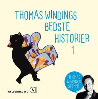 Thomas Winding: Thomas Windings bedste historier. 1