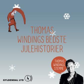 Thomas Winding: Thomas Windings bedste julehistorier