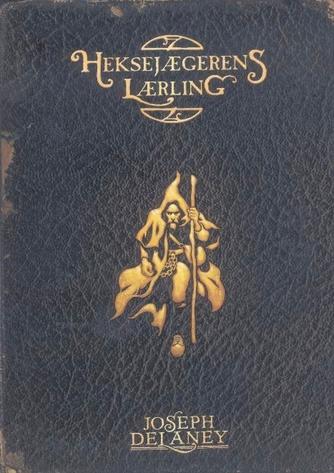 Joseph Delaney: Heksejægerens lærling