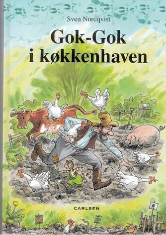 Sven Nordqvist: Gok-Gok i køkkenhaven (Ved Jesper Klein)