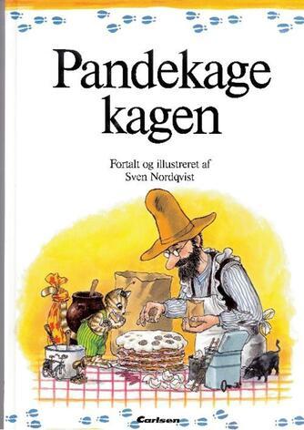 Sven Nordqvist: Pandekagekagen (Ved Jesper Klein)