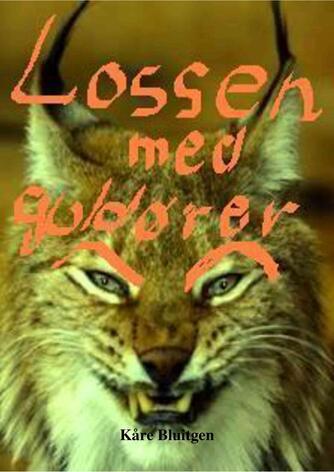 Kåre Bluitgen: Lossen med guldører