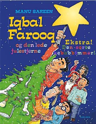 Manu Sareen: Iqbal Farooq og den sorte kebabbimmer : Iqbal Farooq og den lede julestjerne