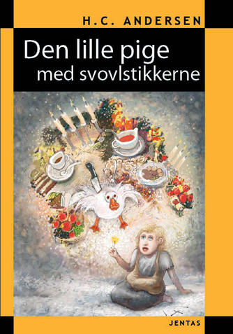 H. C. Andersen (f. 1805), Thórarinn Leifsson: Den lille pige med svovlstikkerne