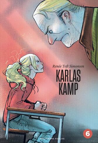Renée Toft Simonsen: Karlas kamp