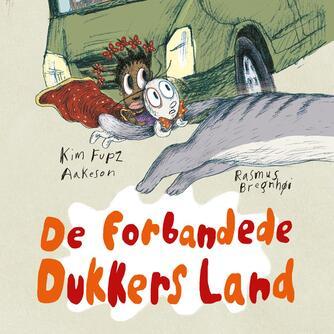 Kim Fupz Aakeson: De forbandede dukkers land