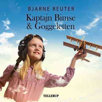 Bjarne Reuter: Kaptajn Bimse og Goggeletten