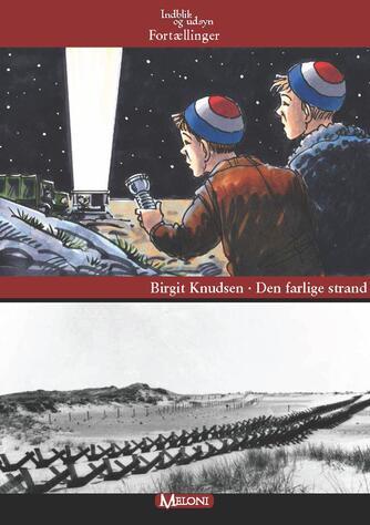 Birgit Knudsen (f. 1945): Den farlige strand