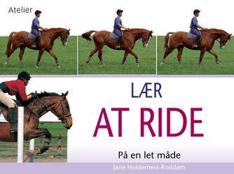 Jane Holderness-Roddam: Lær at ride på en let måde