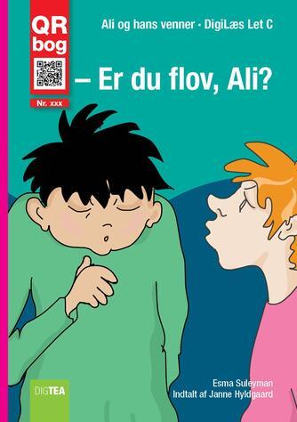 Esma Suleyman: Er du flov, Ali?