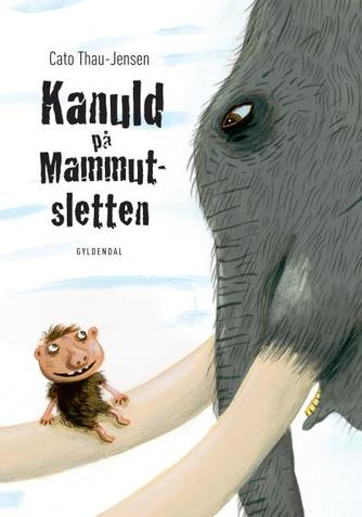 Cato Thau-Jensen: Kanuld på Mammutsletten