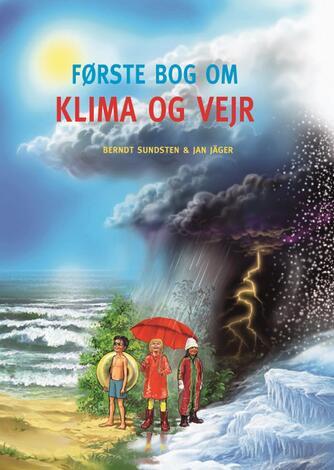 Berndt Sundsten: Første bog om klima og vejr