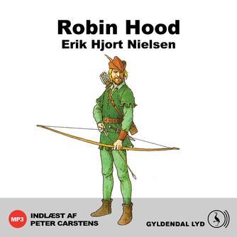 Erik Hjorth Nielsen: Robin Hood