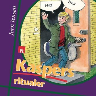 : Kaspers ritualer