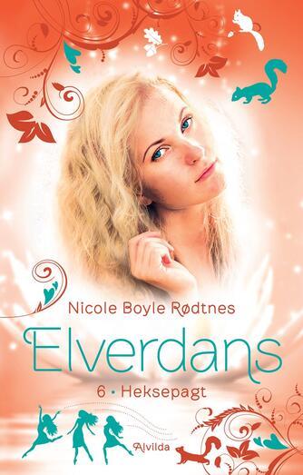Nicole Boyle Rødtnes: Heksepagt