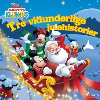 : Tre vidunderlige julehistorier