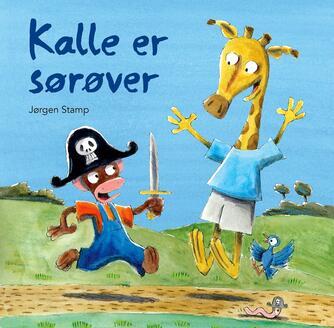 Jørgen Stamp: Kalle er sørøver