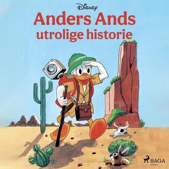 : Disneys Anders Ands utrolige historie
