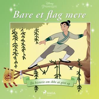 : Mulan - Bare et flag mere - En historie om ikke at give op