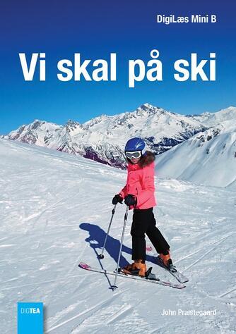 John Nielsen Præstegaard: Vi skal på ski