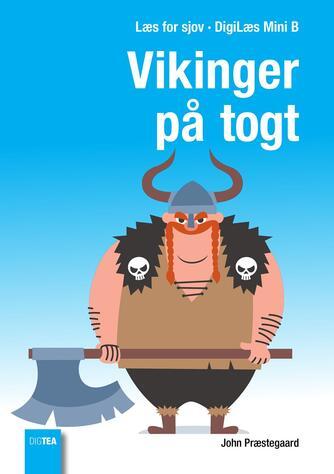 John Nielsen Præstegaard: Vikinger på togt