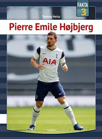 Tommy Heisz: Pierre Emile Højbjerg