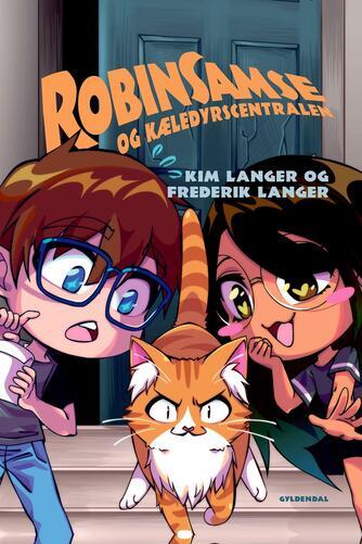 Kim Langer: RobinSamse og Kæledyrscentralen