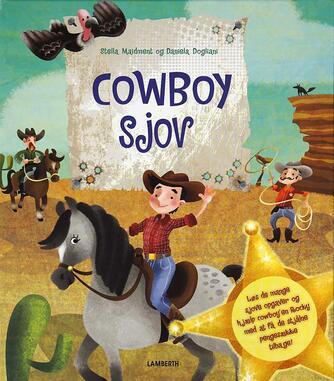 Stella Maidment, Daniela Dogliani: Cowboy sjov