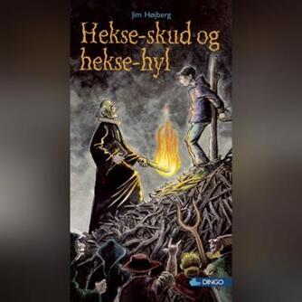 Jim Højberg: Hekseskud og heksehyl