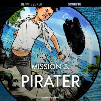 Benni Bødker: Mission 3 : pirater
