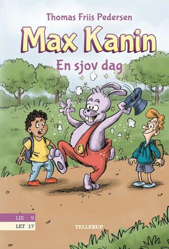 Thomas Friis Pedersen: Max Kanin - en sjov dag