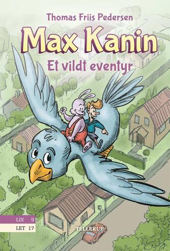 Thomas Friis Pedersen: Max Kanin - et vildt eventyr