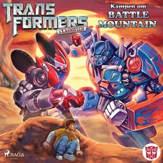 : Transformers - Classified 2 - Kampen om Battle Mountain