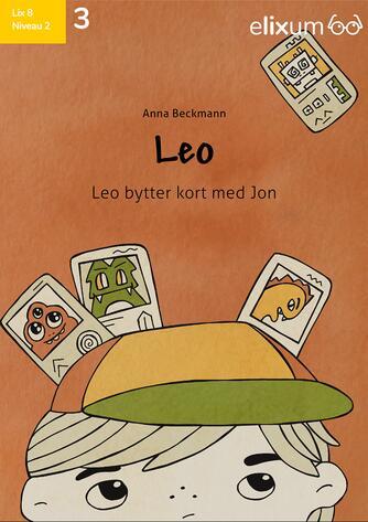 Anna Beckmann (f. 1979-02-13): Leo - Leo bytter kort med Jon